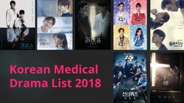7 Korean Medical Dramas in 2018 That Are Most Talked About