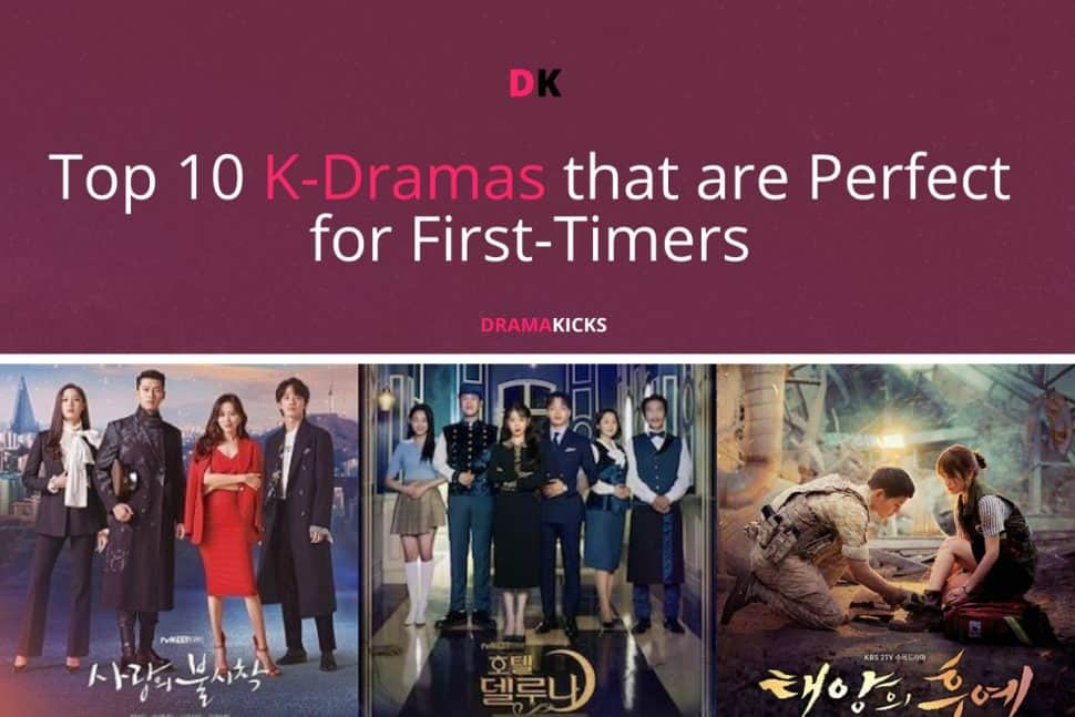 Top 10 K Dramas That Are Perfect For First Timers
