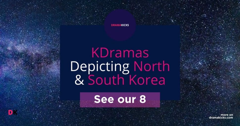 North Korea K Dramas
