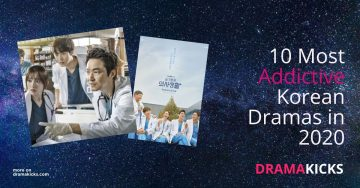 10 Most Addictive Korean Dramas to Watch in 2020