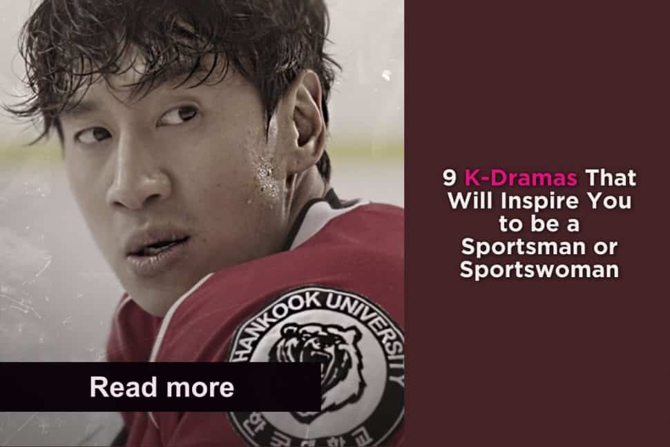 9 K Dramas That Will Inspire You To Be A Sportsman Or Sportswoman