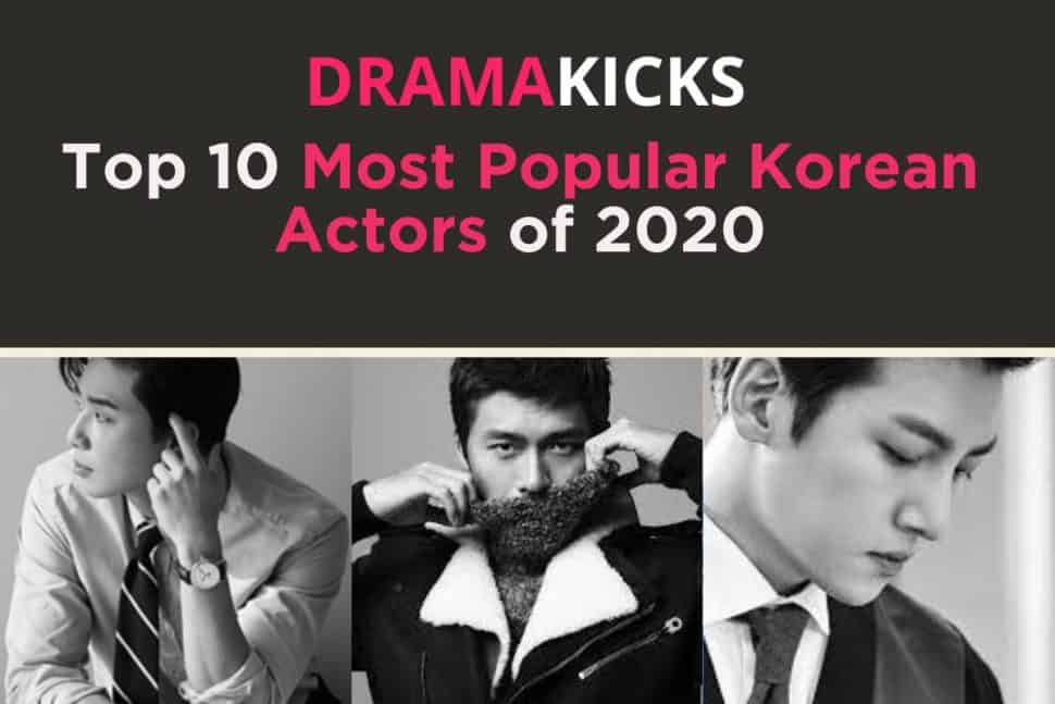 Top 10 Most Popular Korean Actors Of 2020