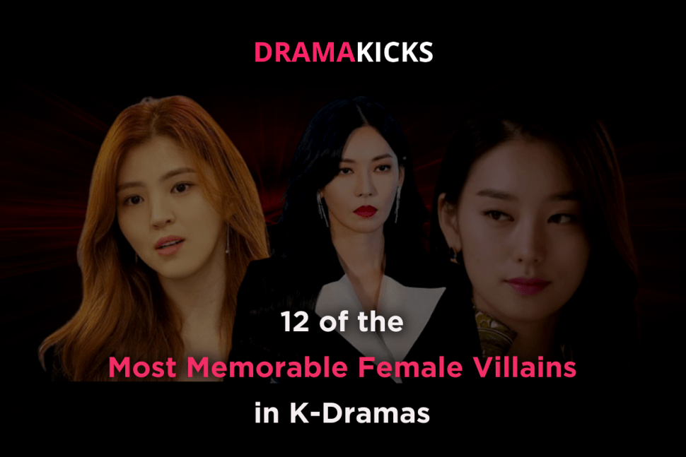 12 of the most memorable female villains in k dramas
